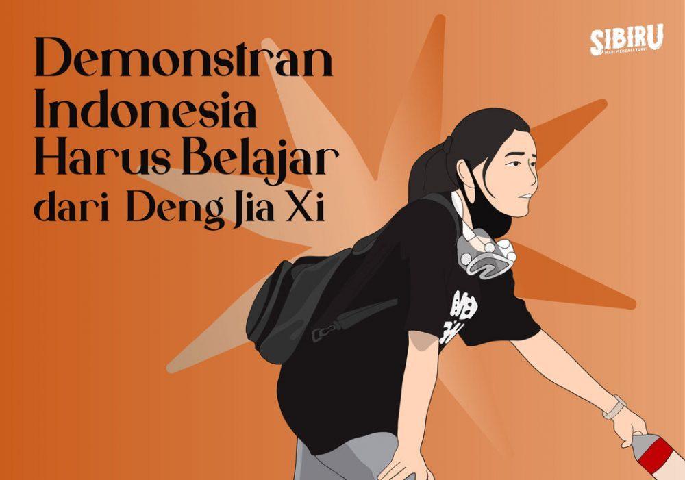 Demonstran Indonesia Harus Belajar dari Deng Jia Xi